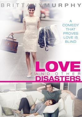 Love and Other Disasters Cineplexcom Love and Other Disasters
