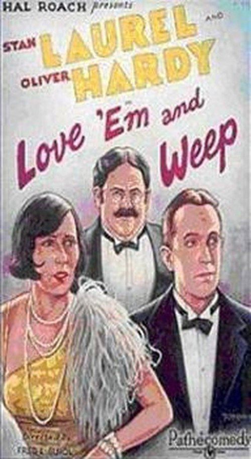 Love 'em and Weep httpsimagetmdborgtpw500ykmLmwyb17n745RspY