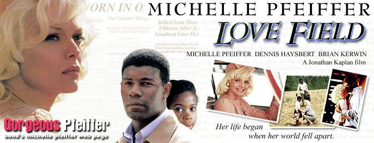 Love Field (film) bonds michelle pfeiffer web page Love Field