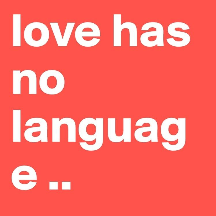 Love Has No Language love has no language Post by nash on Boldomatic