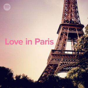 Love in Paris Love In Paris on Spotify