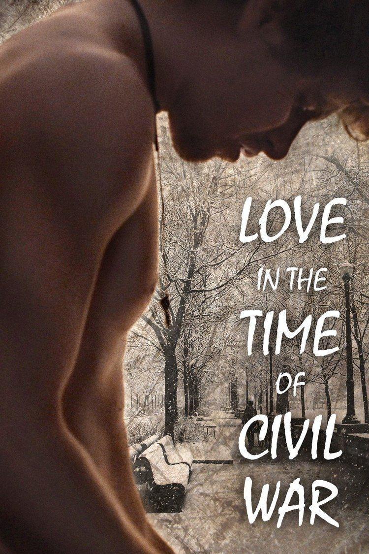 Love in the Time of Civil War wwwgstaticcomtvthumbmovieposters11479456p11
