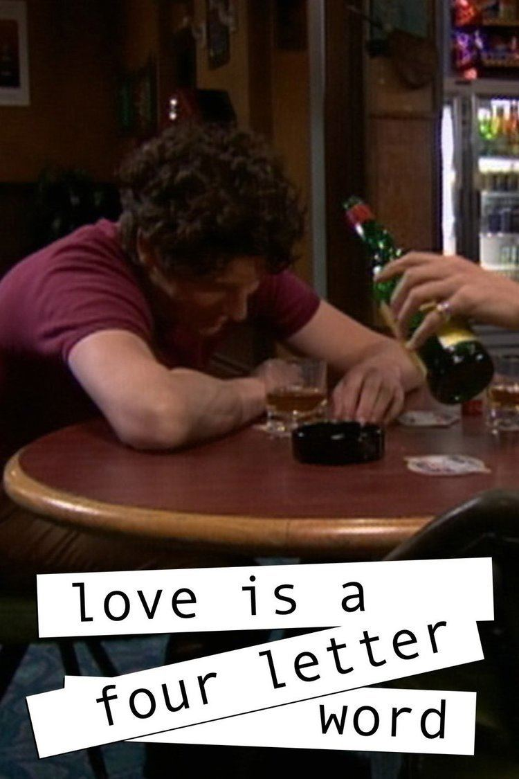 Love Is A Four Letter Word Tv Series Alchetron The Free Social