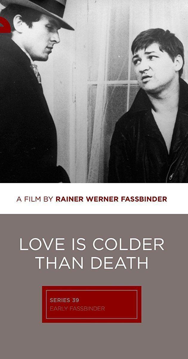 Love Is Colder Than Death (film) Liebe ist klter als der Tod 1969 IMDb