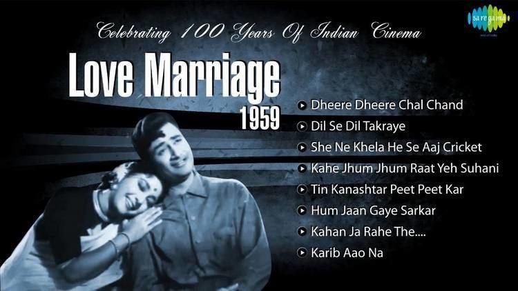 Love Marriage 1959 Dev Anand Mala Sinha Old Hindi Songs