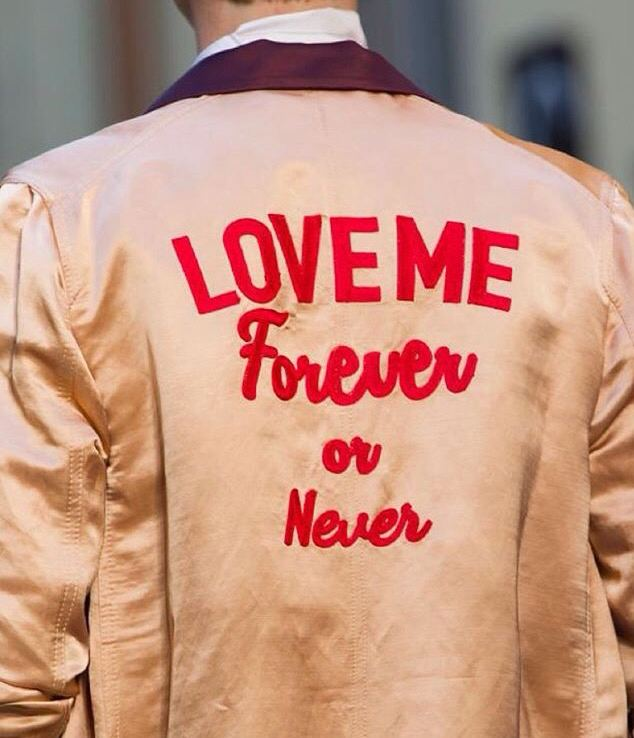 Love Me Forever or Never JACKET SAYING LOVE ME FOREVER OR NEVER on The Hunt