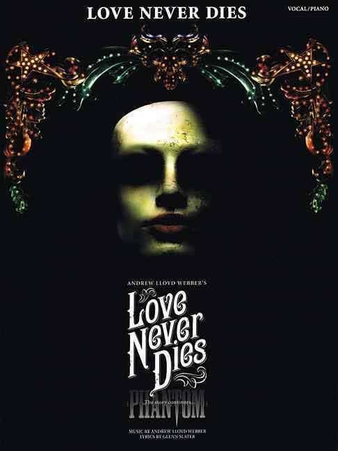 Love Never Dies (musical) t2gstaticcomimagesqtbnANd9GcQ4kSs6yrdRsT1HA