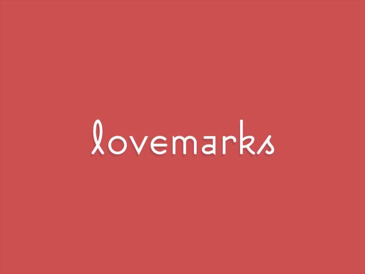 Lovemark Lovemarkscom Find Your Lovemark