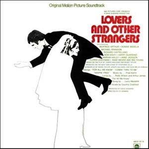 Lovers and Other Strangers Lovers And Other Strangers Soundtrack details SoundtrackCollectorcom