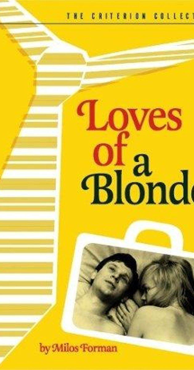 Loves of a Blonde The Loves of a Blonde 1965 IMDb