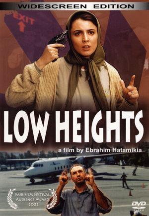 Low Heights Low Heights by Ebrahim Hatamikia