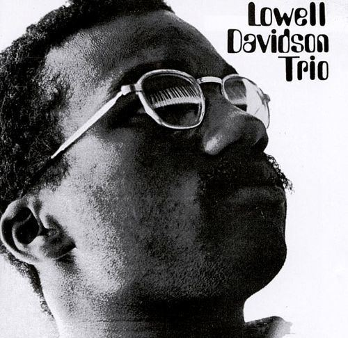 Lowell Davidson Lowell Davidson Trio Lowell Davidson Trio Songs Reviews