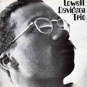 Lowell Davidson Lowell Davidson Trio Lowell Davidson Trio CD Album at Discogs