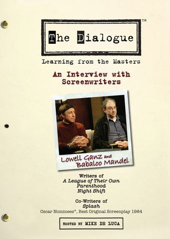 Lowell Ganz The Dialogue Learning From The Masters Lowell Ganz and Babaloo Mandel