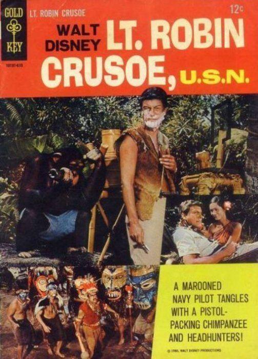 Lt. Robin Crusoe, U.S.N. Walt Disney LT Robin Crusoe USN nn Gold Key ComicBookRealmcom