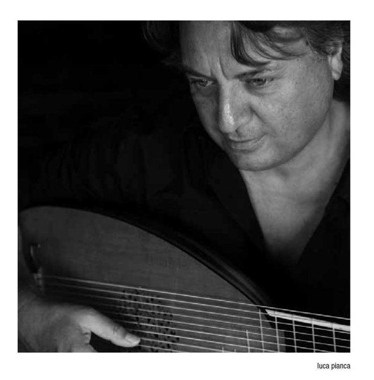 Luca Pianca Luca Pianca Lute Conductor Short Biography