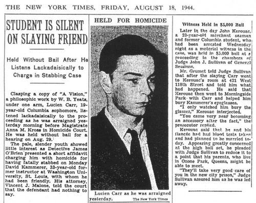 Lucien Carr Murder of David Kammerer Lucien Carr Jack Kerouac and