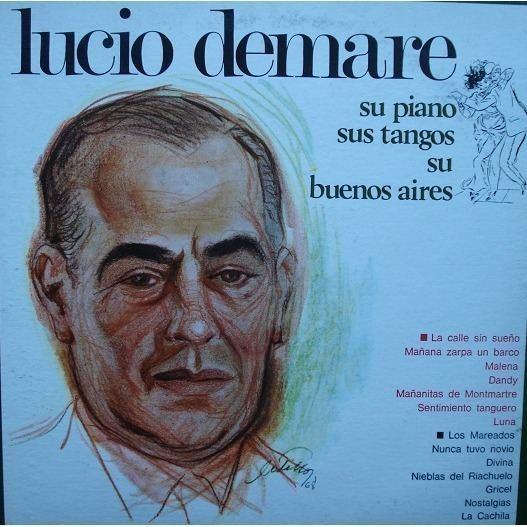 Lucio Demare Su Piano Sus Tangos Su Buenos Aires by LUCIO DEMARE LP