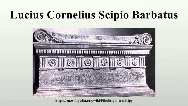 Lucius Cornelius Scipio Barbatus Lucius Cornelius Scipio Barbatus YouTube