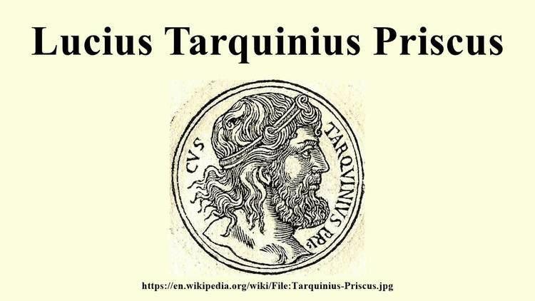Lucius Tarquinius Priscus Lucius Tarquinius Priscus YouTube