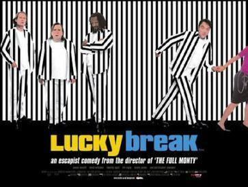 Lucky Break (2001 film) Lucky Break 2001 film Wikipedia