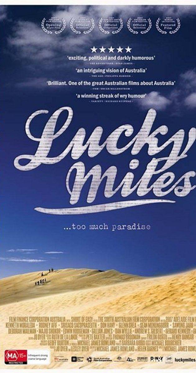 Lucky Miles Lucky Miles 2007 IMDb
