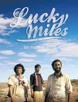 Lucky Miles Lucky Miles Film Review An Official 2007 AFI Fest Selection