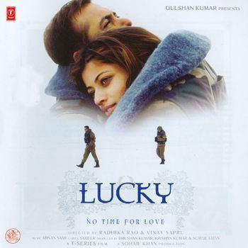 Lucky: No Time for Love Luckyno Time For Love 2005 Adnan Sami Listen to Luckyno Time