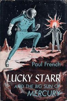 Lucky Starr and the Big Sun of Mercury httpsuploadwikimediaorgwikipediaenthumb8