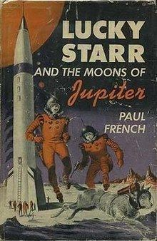 Lucky Starr and the Moons of Jupiter httpsuploadwikimediaorgwikipediaenthumb6