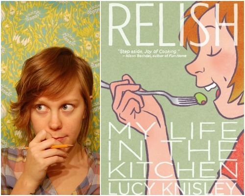 Lucy Knisley Eat comics with Lucy Knisley39s RELISH at the Fantagraphics