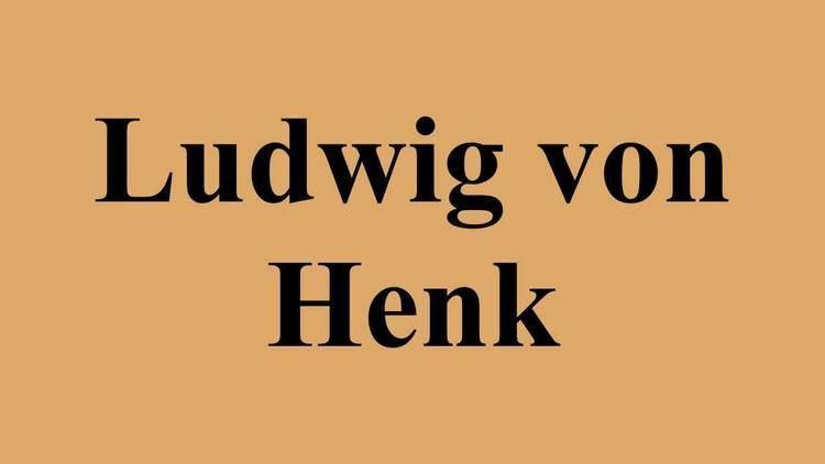 Ludwig von Henk Ludwig von Henk YouTube