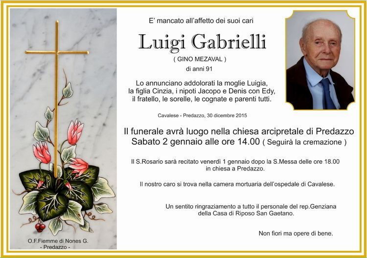 Luigi Gabrielli Necrologio Luigi Gabrielli Gino Mezaval PredazzoBlog