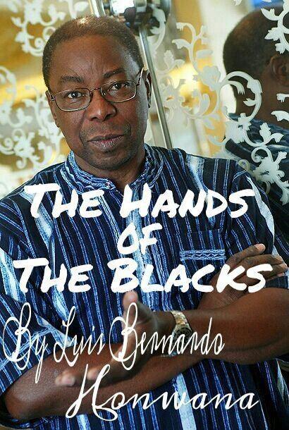 Luis Bernardo Honwana Random Stories The Hands of The Blacks By Luis Bernardo