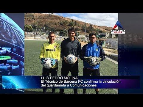 Luis Pedro Molina Luis Pedro Molina deja Brcena FC y llega a Comunicaciones YouTube