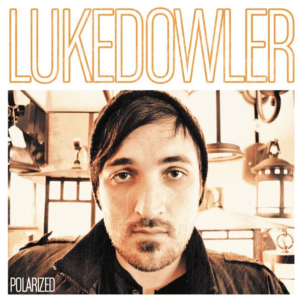 Luke Dowler Luke Dowler ReverbNation