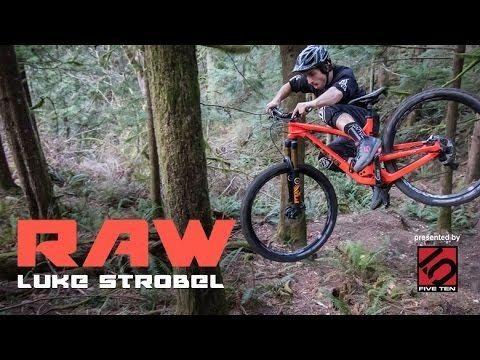 Luke Strobel Ripping 29er VitalRAW with Luke Strobel in the PNW YouTube