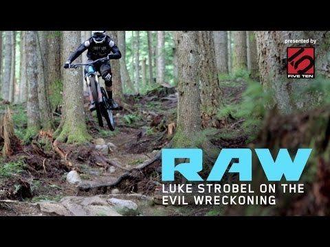 Luke Strobel Vital RAW Luke Strobel on the Evil Wreckoning 29er YouTube