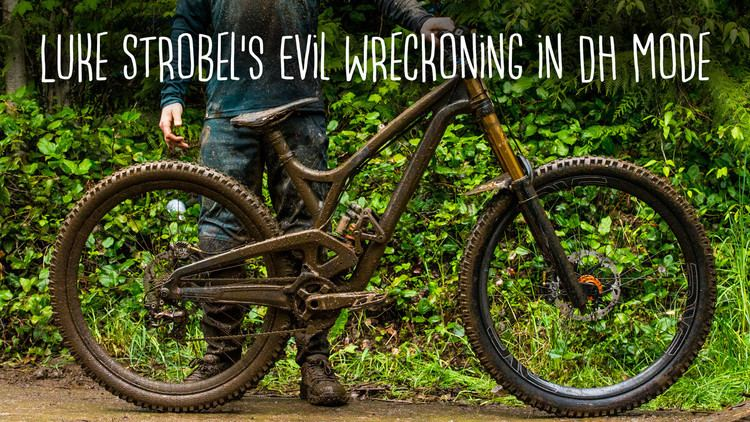 Luke Strobel Luke Strobels Evil Wreckoning Mountain Bikes Feature Stories
