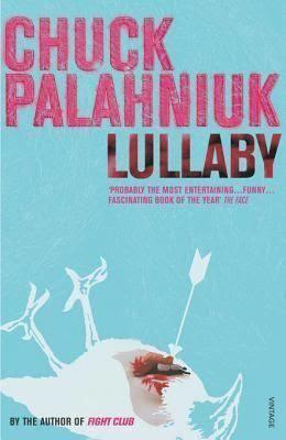 Lullaby (Palahniuk novel) t1gstaticcomimagesqtbnANd9GcTvqxEooekPOQNP