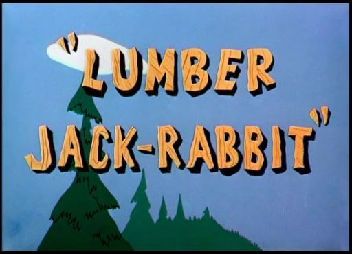 Lumber Jack-Rabbit Looney Tunes Lumber JackRabbit B99TV