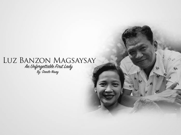 Luz Magsaysay Luz Banzon Magsaysay 1Bataan