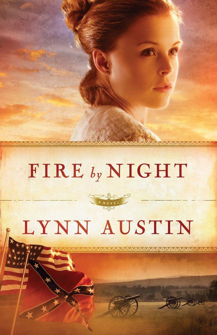 Lynn Austin Fire by Night Lynn Austin
