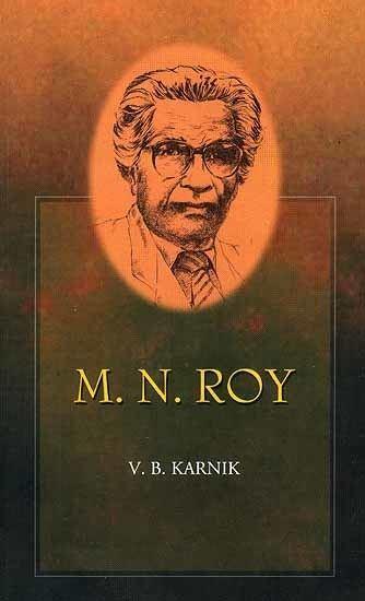 M. N. Roy MN Roy