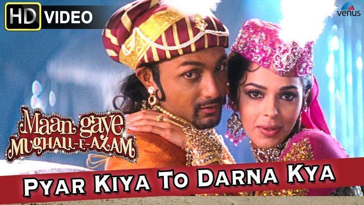 Pyar Kiya To Darna Kya HD Full Video Song Maan Gaye MughallE