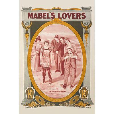 Mabel's Lovers Buyenlarge Mabels Lovers by Keystone Film Vintage Advertisement