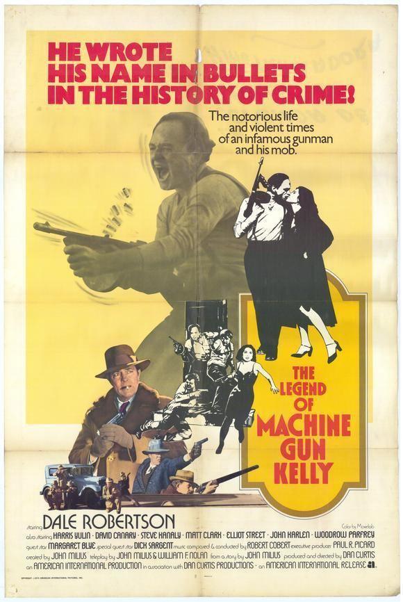 Machine-Gun Kelly (film) The Legend of Machine Gun Kelly Movie Posters From Movie Poster Shop
