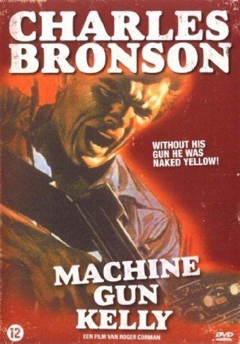 Machine-Gun Kelly (film) Amazoncom Machine Gun Kelly Charles Bronson Susan Cabot Morey