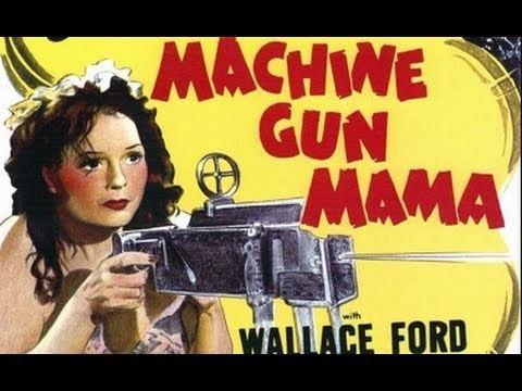 Machine Gun Mama Machine Gun Mama 1944 Full Movie YouTube