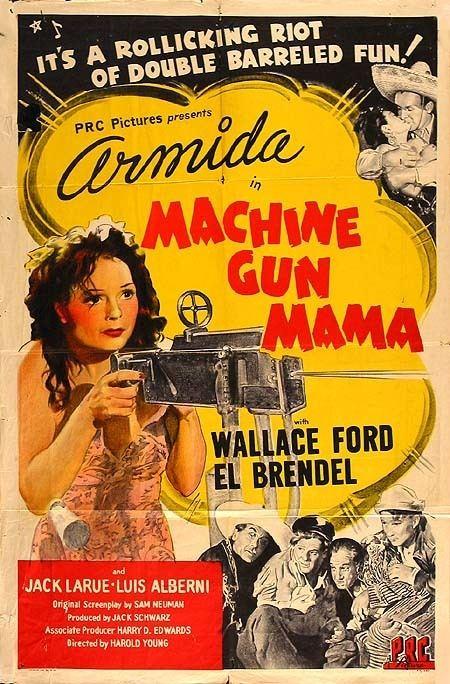 Machine Gun Mama Machine Gun Mama 1944